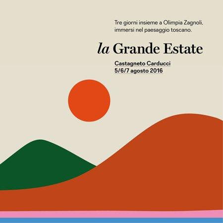 la Grande Estate | con Olimpia Zagnoli