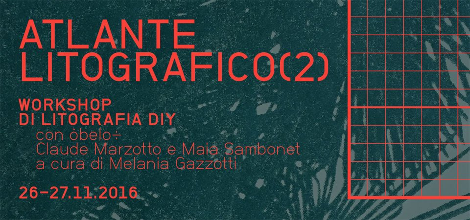 Atlante Litografico (2) | Workshop di Litografia DIY