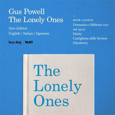 """Presentazione 2a edizione """"The Lonely Ones"""" di Gus Powell"""