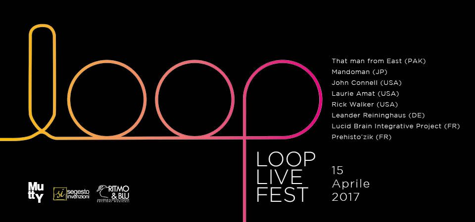 Mutty Loop Live Fest 2017