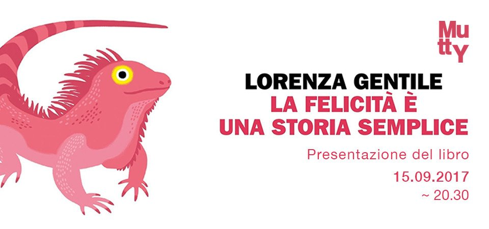 "Lorenza Gentile, ""La felicità è una storia semplice"""