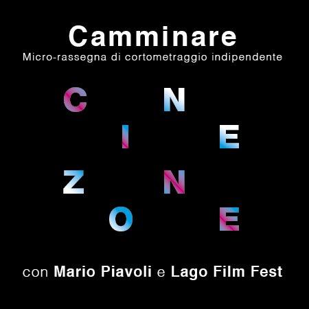 Cinezone. Camminare / Micro-rassegna cinematografica