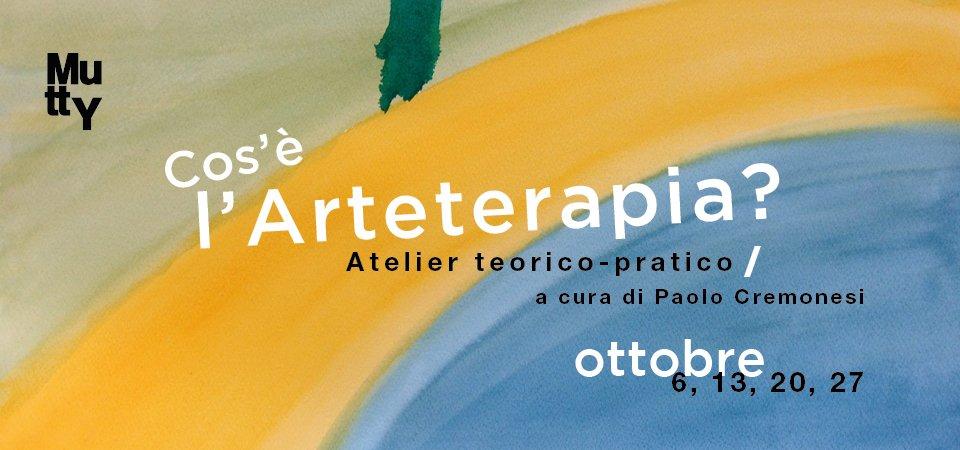 """""""Cos'è l'arteterapia?"""" Atelier teorico-pratico a cura di Paolo Cremonesi"""