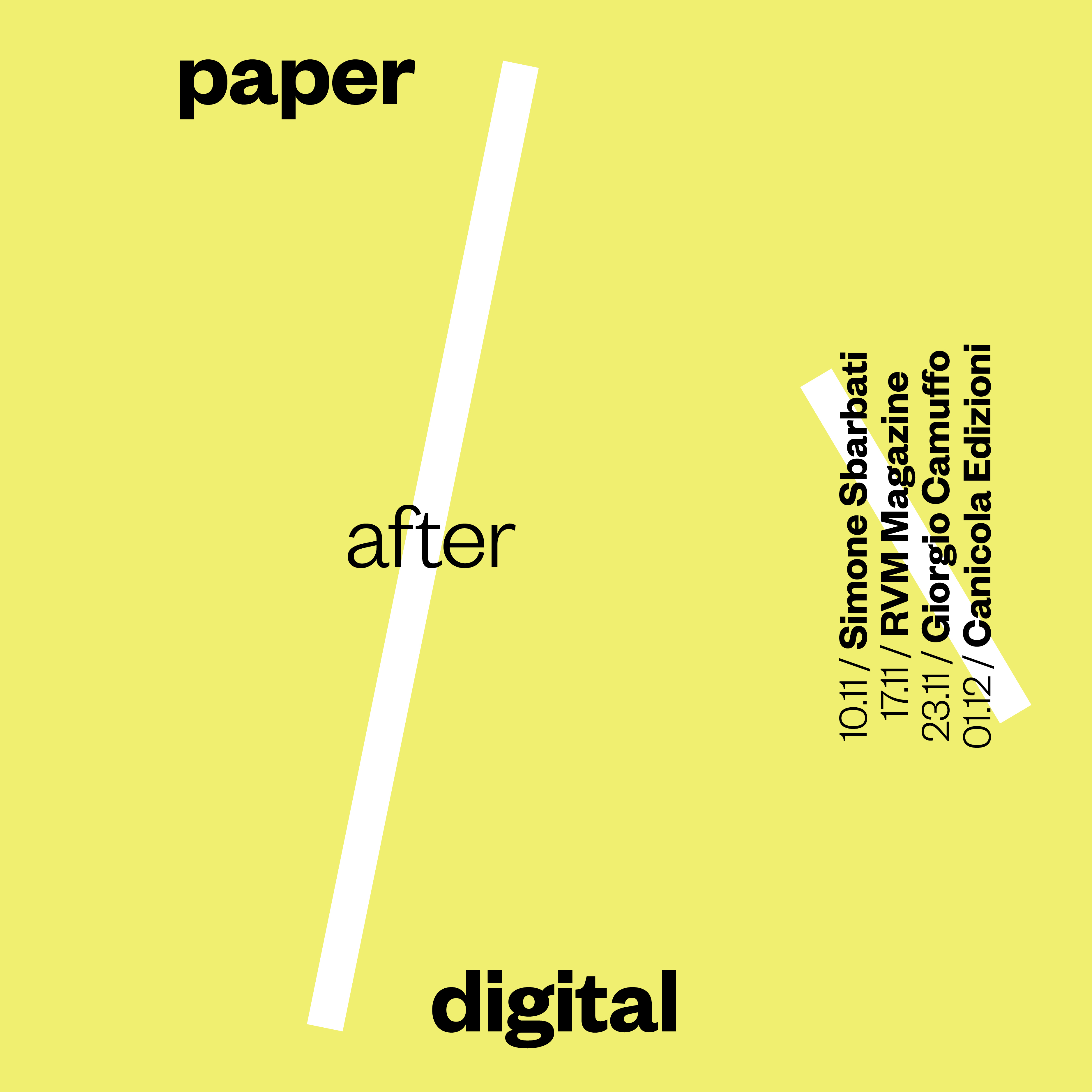 Paper after digital/ 4 workshop sulla nuova editoria
