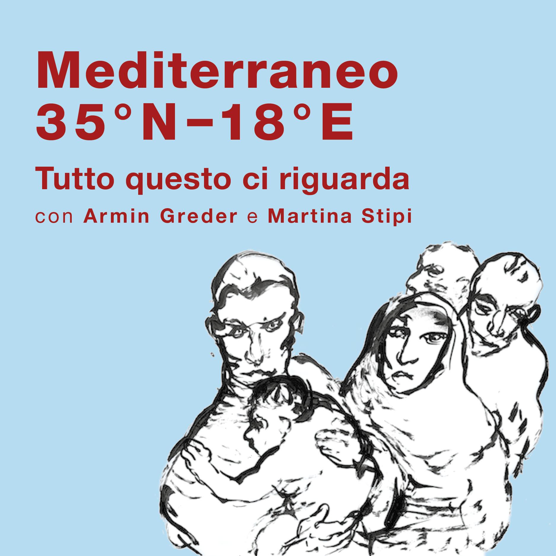 Mediterraneo - 35°N 18°E / Tutto questo ci riguarda