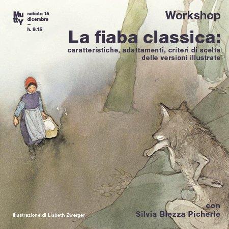 Workshop con Silvia Blezza Picherle / La fiaba classica (rimandato al 12 gennaio!!!)