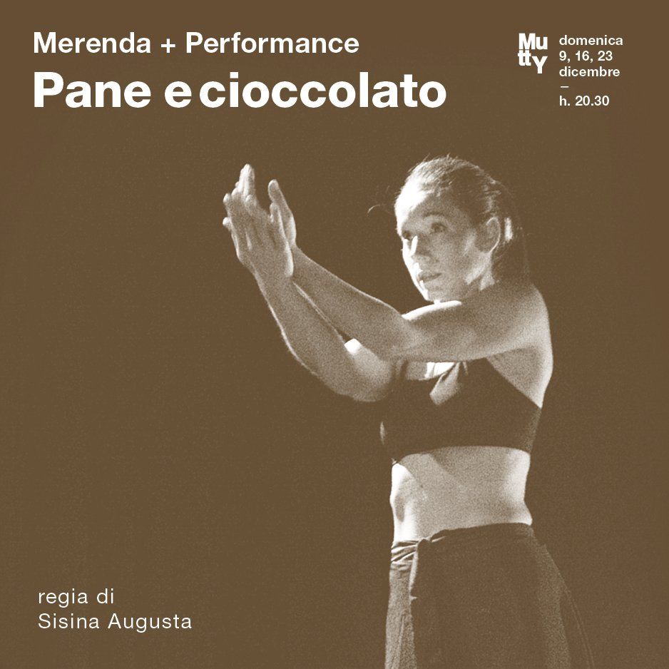 Pane e Cioccolato / Merenda + Performance