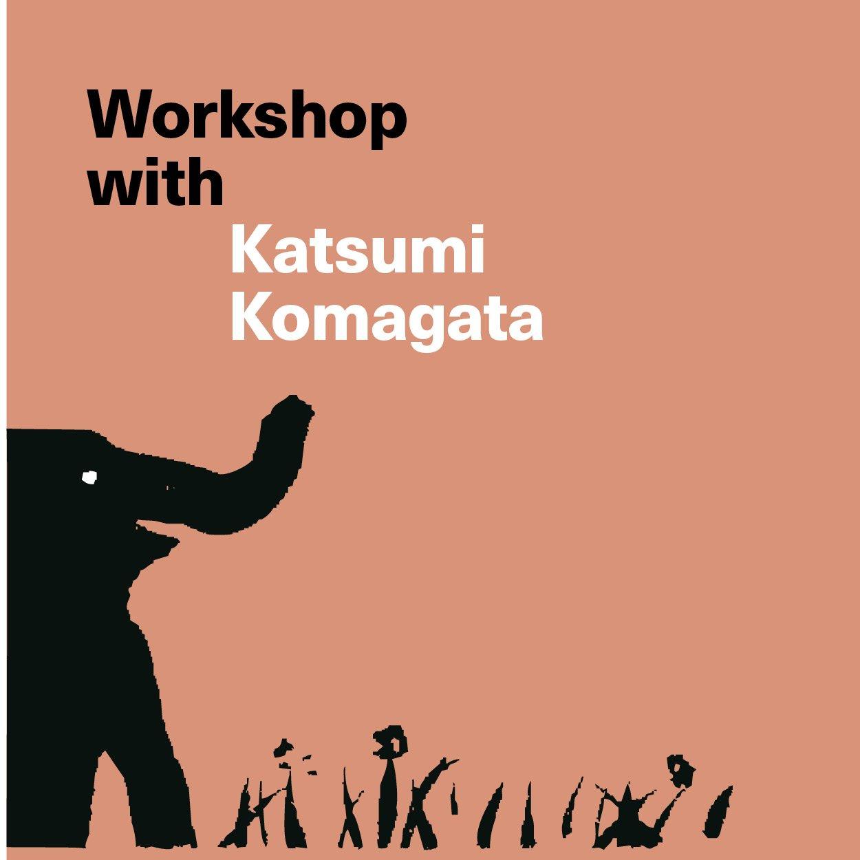 workshop with Katsumi Komagata