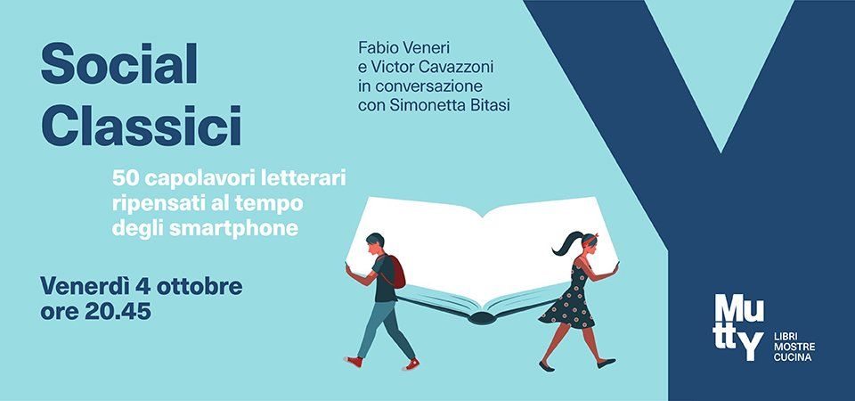 Social Classici / Presentazione del libro di e con Fabio Veneri e Victor Cavazzoni