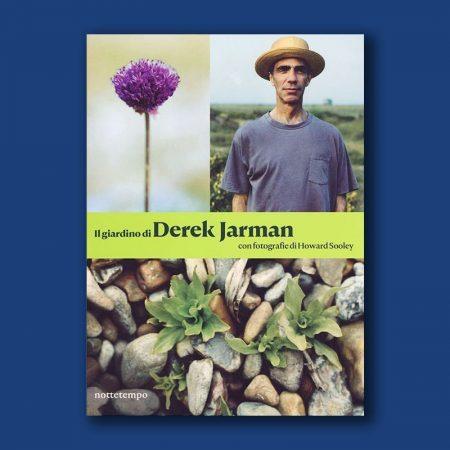 2020-04-04 Il Giardino di Derek Jarman Nottetempo